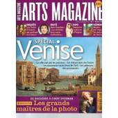 Art Magazine -N�7 (F�vrier 2006): Sp�cial Venise. Dossier: Les Grands Maitres De La Photo