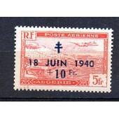 Alg�rie- Timbre Neuf- Tbe- Poste A�rienne- Avion Survolant La Baie D' Alger- Surcharge 18 Juin 1940