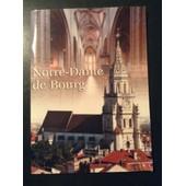 Notre Dame De Bourg de Xavier Roquette