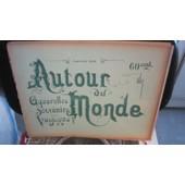 Autour Du Monde,Fascicule Xlix / Etablissements Fran�ais En Oc�anie,Types & M�Urs Des Indig�nes,Des Diff�rents Archipels de Collectif