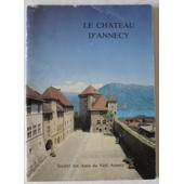 🏰 . . Le Ch�teau D'annecy. de Ch�teau fort du xiie si�cle, remani� par les comtes de Savoie entre 1430 et 1487 et entre 1533 et 1571 par les Genevois-Nemours, dans le d�partement de la Haute-Savoie, en r�gion Auvergne-Rh�ne-Alpes.