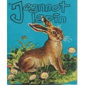 [ S�rie Mini-Contes ] Jeannot Lapin de andr� lef�vre ( texte ) / illustrations : dallet