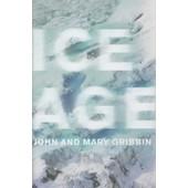 Ice Age de John Gribbin,Mary Gribbin