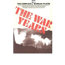 The Complete Organ Player The War Years