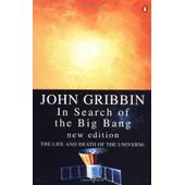 In Search Of The Big Bang (Penguin Press Science) de John Gribbin