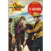 Star Cine Aventures / Le Gaucher / Paul Newman / Verso Couverture : Henry Jones / N� 87