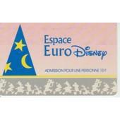 Espace Eurodisney-1990- Admission 1 Personne- 10 F.