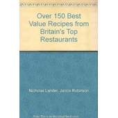 Dinner For A Fiver: Over 150 Best-Value Recipes From Britain's Top Restaurants de Nicholas Lander,Jancis Robinson