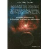 Podroz Do Granic Wszechswiata de John Gribbin