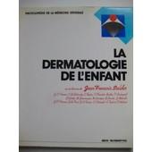La Dermatologie De L Enfant de J.F.STALDER