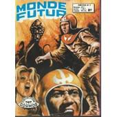 [ B.D. Science-Fiction ] Monde Futur N� 17 ( D�cembre 1974 ) :