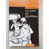 Les Yeux Du Blockhaus de Patrick Bousquet-Schneeweis