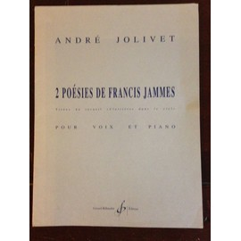 André Jolivet 2 poésies de Francis James chant piano