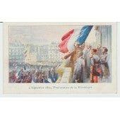 Cpa 4 Septembre 1870, Proclamation De La Republique