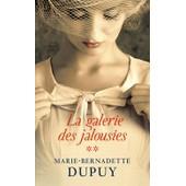 La Galerie Des Jalousies, Tome 2 de Marie-Bernadette Dupuy