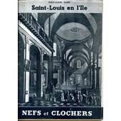 Saint-Louis En L'ile Nefs Et Clochers de Marie-Agn�s Robb�