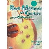 Rock M�thode De Guitare Pour D�butant Avec Tablatures - Avec Cd