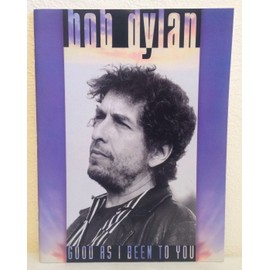 BOB DYLAN GOOD AS I BEEN TO YOU -  AMSCO PUBLICATIONS - 1993