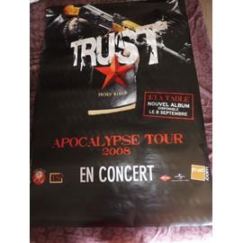 affiche TRUST apocalypse tour 2008