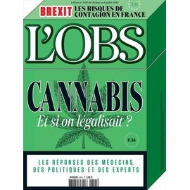 Le Nouvel Observateur 2695 : Cannabis, Et Si On L�galisait ?