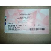 Ticket / Billet De Spectacle De Patrick Sebastien Du 20 Mai 2016.