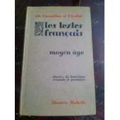 Les Textes Fran�ais Du Moyen Age de JR Chevaillier et P Audiat