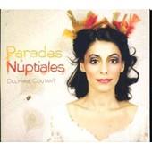Parades Nuptiale - Delphine Coutant