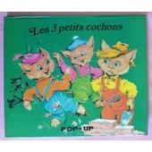 Les 3 Petits Cochons Pop-Up de luce andr� lagarde