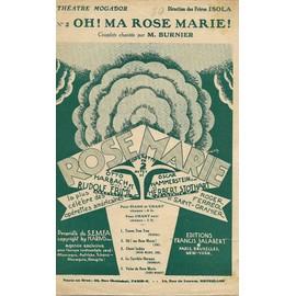 oh! ma Rose Marie ! chant seul