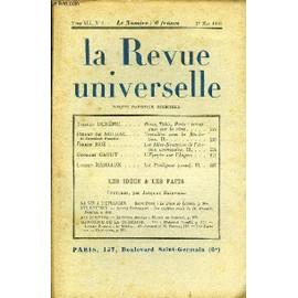 La Revue Universelle Tome 41 N�3 - Tristan Der�me. Rome, Tokio, Paris : Remarques Sur La Rime. Pierre De Nolhac De L�Acad�mie Fran�aise. Versailles Sous La R�volutionfirmin Roz. Les Id�es ...