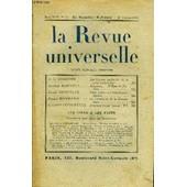 La Revue Universelle Tome 44 N�21 - Dr A. Legendre. Les Causes Profondes De La Crise �conomique. Jacques Bainville. Napol�on. � L'�p�e De Fr�d�ric. Andr� Rousseaux. Paul Val�ry Ou ...