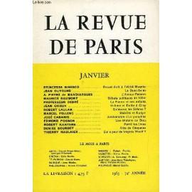 Revue De Paris 72e Annee N�1 - Princesse Bibesco .. Proust �crit � L�Abb� Mugnier Jean Dutourd .Le Demi-Solde A. Pieyre De Mandiargues .L�Amour-Passion Maurice Baumont D�buts Politiques De ...