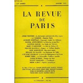 Revue De Paris 62e Annee N�1 - Andre Siegfried : Un Dictionnaire Am�ricain Des Id�es Re�ues La Varende : Monsieur Dodo Jacques Soustelle : Comment Vivaient Les Azt�ques Marcel Jouhandeau : ...