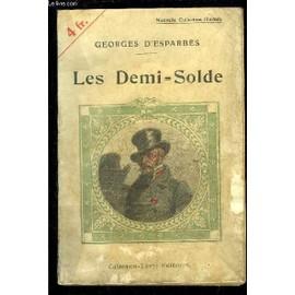 Les Demi= Solde de ESPARBES GEORGES D'.