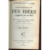 Des Idees Suggerees Par Les Mots / Dictionnaire Manuel Illustre . de paul rouaix