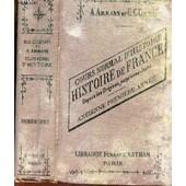 Histoire De France - Depuis Les Origines Jusqu'a Nos Jours (Ancienne Premiere Ann�e) / 10e Edition. de AMMANN A. / COUTANT E.C.