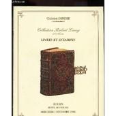 Catalogue De Vente Aux Encheres - Collection Robert Lamy Et A Divers - Livres Et Estampes / Hotel De Ventes - Mercredi 4 Decembre 1996. de DENESLE CHRISTIAN