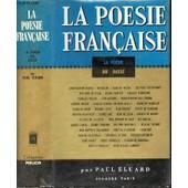 La Poesie Du Passe - De Philippe De Thaun.(Xii Siecle) A Cyrano De Bergerac.(Xvii Siecle). de paul eluard