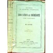 Education Et Heredite - Etude Sociologique / Bibliotheque De Philosophie Contemporaine / 10e Edition. de GUYAU M.