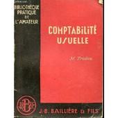 Comptabilite Usuelle : La Comptabilite Du Particulier Et Du Petit Commercant - Bibliotheque Pratique De L'amateur. de TRIDON M.