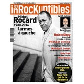 Les Inrockuptibles 1075 / Michel Rocard - Hulot - Obey - Blood Orange - Michael Cimino - Dantec