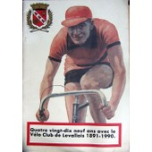 Quatre Vingts Dix-Neuf Ans Avec Le Velo-Club De Levallois 1891-1990 de jean-Pierre Licois