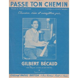 GILBERT BECAUD PARTITION PASSE TON CHEMIN