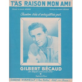 GILBERT BECAUD PARTITION T'AS RAISON MON AMI