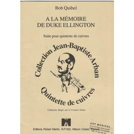 A la mémoire de Duke Ellington Suite pour quintette de cuivres