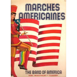 Marches americaines - Washington post march - stars and stripes forever - semper fidelis - manhattan beach - caissons go rolling - sempet paratus - liberty bell - wisconsnu forward forever...
