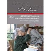 Germaine Tillion Et Genevi�ve De Gaulle Anthonioz - + 1 Cd Audio de Isabelle Anthonioz Gaggini
