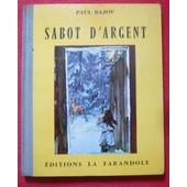 Sabot D�Argent de Paul Bajov