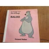 Baloo Un Premier Livre Walt Disney de Fernand nathan