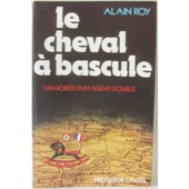 Le Cheval � Bascule de Roy